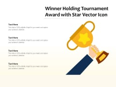 Winner Holding Tournament Award With Star Vector Icon Ppt PowerPoint Presentation File Slides PDF