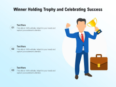 Winner Holding Trophy And Celebrating Success Ppt PowerPoint Presentation Gallery Slideshow PDF