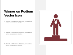 Winner On Podium Vector Icon Ppt Powerpoint Presentation Layouts Rules