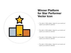 Winner Platform For Star Performer Vector Icon Ppt PowerPoint Presentation Infographics Influencers