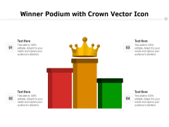 Winner Podium With Crown Vector Icon Ppt PowerPoint Presentation Slides PDF