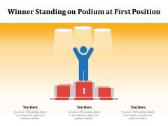 Winner Standing On Podium At First Position Ppt PowerPoint Presentation Slides Portfolio PDF