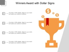 Winners Award With Dollar Signs Ppt PowerPoint Presentation File Tips