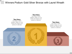 Winners Podium Gold Silver Bronze With Laurel Wreath Ppt PowerPoint Presentation Layouts Styles