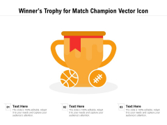 Winners Trophy For Match Champion Vector Icon Ppt PowerPoint Presentation File Background PDF