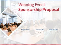 Winning Event Sponsorship Proposal Ppt PowerPoint Presentation Complete Deck With Slides