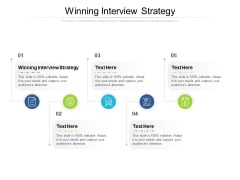 Winning Interview Strategy Ppt PowerPoint Presentation Professional Master Slide Cpb Pdf