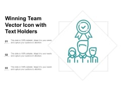 Winning Team Vector Icon With Text Holders Ppt PowerPoint Presentation Infographic Template