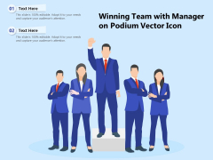 Winning Team With Manager On Podium Vector Icon Ppt PowerPoint Presentation Gallery Background Images PDF