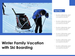 Winter Family Vacation With Ski Boarding Ppt PowerPoint Presentation Icon Guide PDF