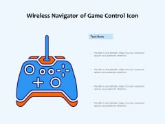 Wireless Navigator Of Game Control Icon Ppt PowerPoint Presentation Gallery File Formats PDF