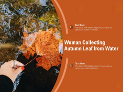 Woman Collecting Autumn Leaf From Water Ppt PowerPoint Presentation Layouts Topics