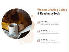Woman Drinking Coffee And Reading A Book Ppt PowerPoint Presentation Portfolio Sample