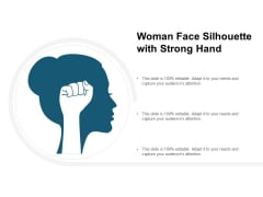 Woman Face Silhouette With Strong Hand Ppt PowerPoint Presentation Infographics Brochure