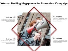 Woman Holding Megaphone For Promotion Campaign Ppt PowerPoint Presentation Layouts Rules PDF