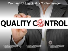 Woman Holding Quality Control Image Ppt PowerPoint Presentation Gallery Deck