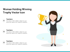 Woman Holding Winning Trophy Vector Icon Ppt PowerPoint Presentation Layouts Format Ideas PDF
