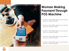 Woman Making Payment Through POS Machine Ppt PowerPoint Presentation Pictures Inspiration PDF