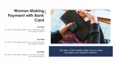 Woman Making Payment With Bank Card Ppt PowerPoint Presentation Icon Diagrams PDF