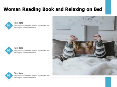 Woman Reading Book And Relaxing On Bed Ppt PowerPoint Presentation Layouts Layout Ideas PDF