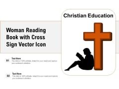 Woman Reading Book With Cross Sign Vector Icon Ppt PowerPoint Presentation File Information PDF