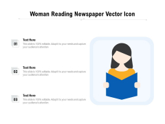 Woman Reading Newspaper Vector Icon Ppt PowerPoint Presentation Gallery Graphics PDF