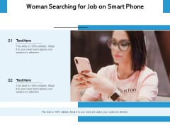 Woman Searching For Job On Smart Phone Ppt PowerPoint Presentation Infographics Diagrams PDF