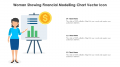 Woman Showing Financial Modelling Chart Vector Icon Diagrams PDF