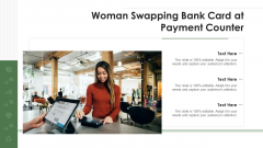 Woman Swapping Bank Card At Payment Counter Ppt PowerPoint Presentation File Demonstration PDF