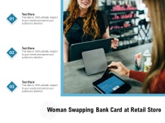 Woman Swapping Bank Card At Retail Store Ppt PowerPoint Presentation File Graphics Pictures PDF