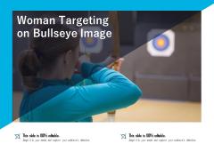 Woman Targeting On Bullseye Image Ppt PowerPoint Presentation Inspiration Maker PDF