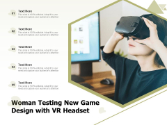 Woman Testing New Game Design With VR Headset Ppt PowerPoint Presentation Professional Master Slide