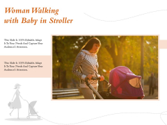 Woman Walking With Baby In Stroller Ppt PowerPoint Presentation Gallery Designs Download PDF