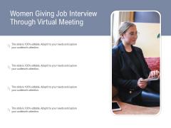 Women Giving Job Interview Through Virtual Meeting Ppt PowerPoint Presentation Infographics Mockup PDF