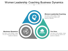 Women Leadership Coaching Business Dynamics Ppt PowerPoint Presentation Show Infographic Template