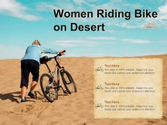 Women Riding Bike On Desert Ppt PowerPoint Presentation Portfolio Graphics PDF