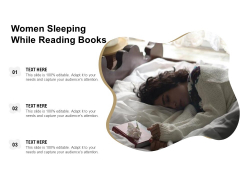 Women Sleeping While Reading Books Ppt PowerPoint Presentation Gallery Graphics Template PDF