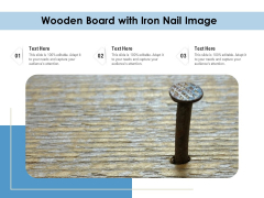 Wooden Board With Iron Nail Image Ppt PowerPoint Presentation File Background Image PDF