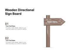 Wooden Directional Sign Board Ppt PowerPoint Presentation Gallery Designs PDF