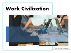 Work Civilization Analyst Proactive Ppt PowerPoint Presentation Complete Deck