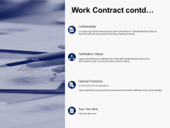 Work Contract Contd Confidentiality Ppt PowerPoint Presentation Gallery Samples