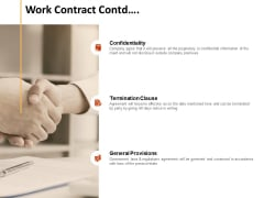 Work Contract Contd Confidentiality Ppt PowerPoint Presentation Pictures Example