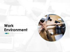 Work Environment Employee Value Proposition Ppt PowerPoint Presentation Infographics Brochure