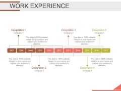 Work Experience Template 1 Ppt PowerPoint Presentation Design Ideas
