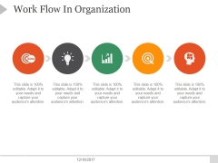 Work Flow In Organization Ppt PowerPoint Presentation Backgrounds