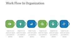 Work Flow In Organization Ppt PowerPoint Presentation File Inspiration