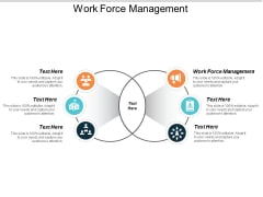 Work Force Management Ppt PowerPoint Presentation Layouts Templates Cpb