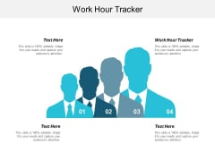 Work Hour Tracker Ppt PowerPoint Presentation Styles Layout Cpb