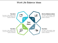 Work Life Balance Ideas Ppt PowerPoint Presentation Gallery Graphics Download Cpb