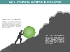 Work Limitations Powerpoint Slides Design